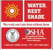 Water. Rest. Shade. (OSHA ad)