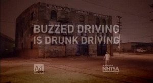 'Buzzed Driving Is Drunk Driving' Campaign