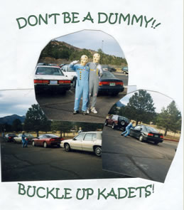 High School Traffic Challenge: Don't be a dummy!! Buckle up Kadets!