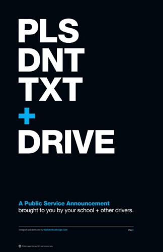Public Service Announcement Poster: Please don't text and drive
