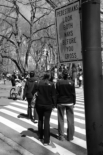 Never Be Too Careful (Pedestrians crossing sign)