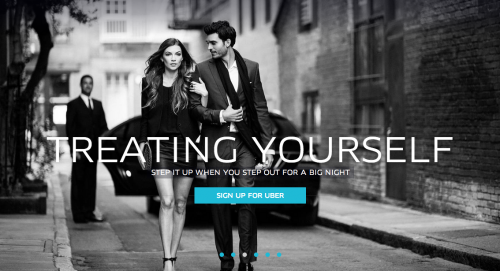 """[Uber ad - photo of couple walking arm-in-arm down street; copy reads """"Treating Yourself: Step it up when you step out for a big night""""]"""