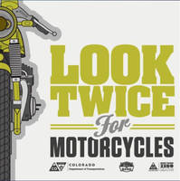 Look Twice for Motorcycles, courtesy CDOT