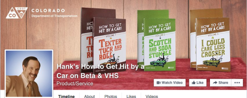 "CDOT campaign's Facebook page, with caption ""Hank's How to Get Hit by a Car on Beta and VHS"""