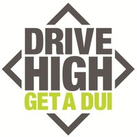 Drive High Get a DUI (Colorado Department of Transportation)